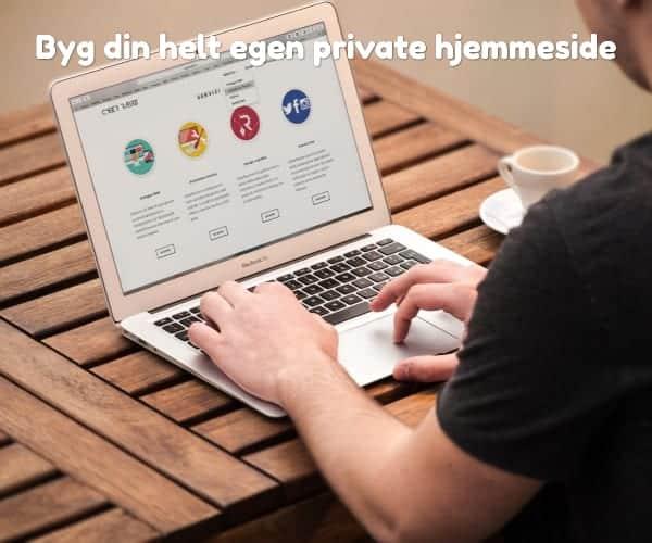 Byg din helt egen private hjemmeside