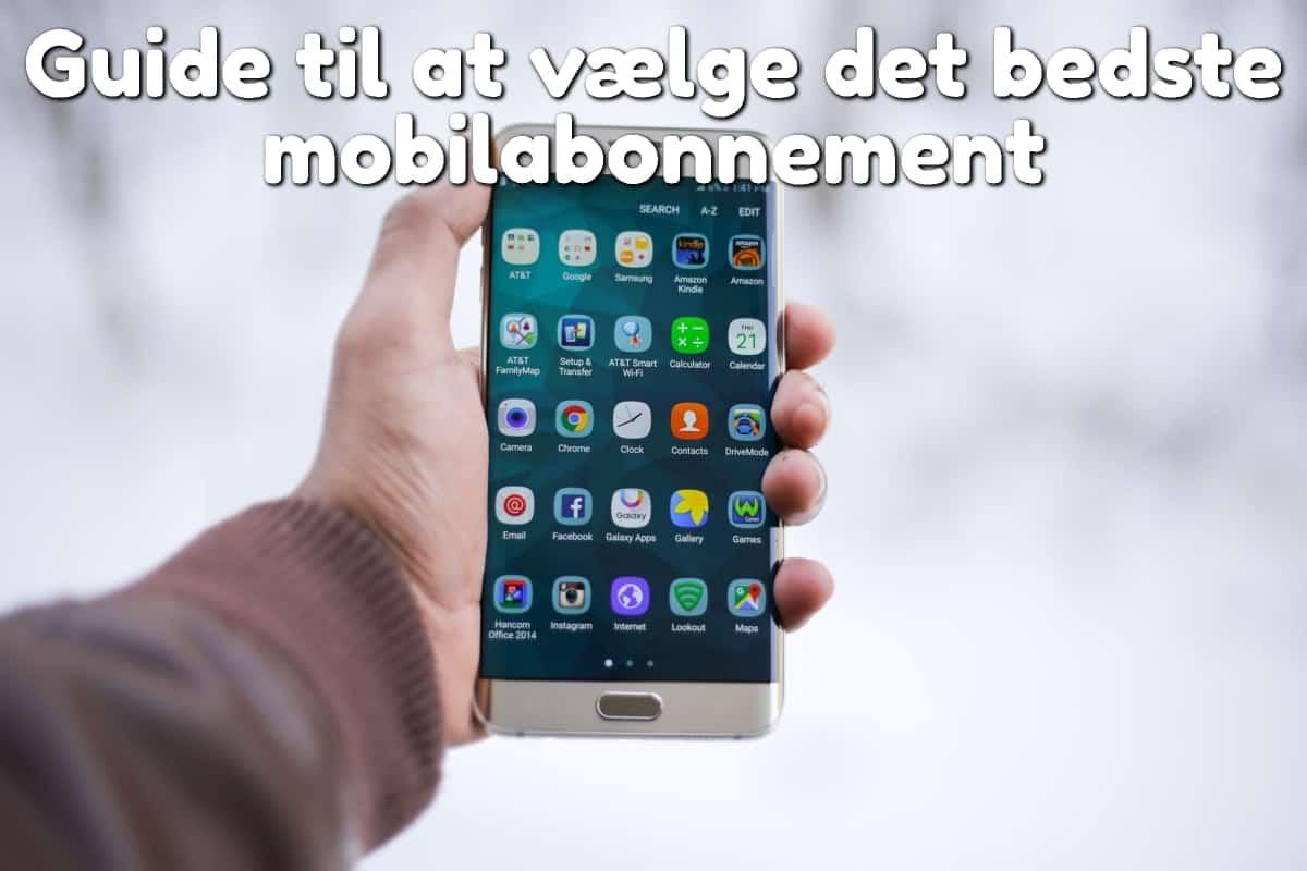 Guide til at vælge det bedste mobilabonnement