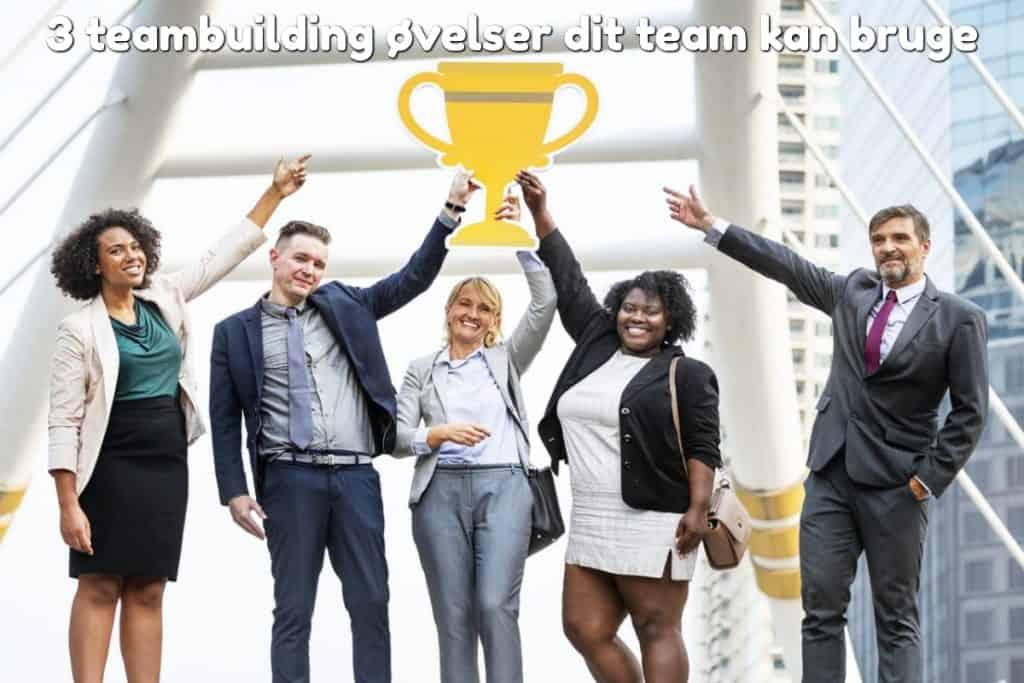 3 teambuilding øvelser dit team kan bruge